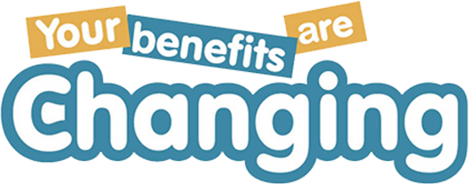 Your Benefits Are Changing